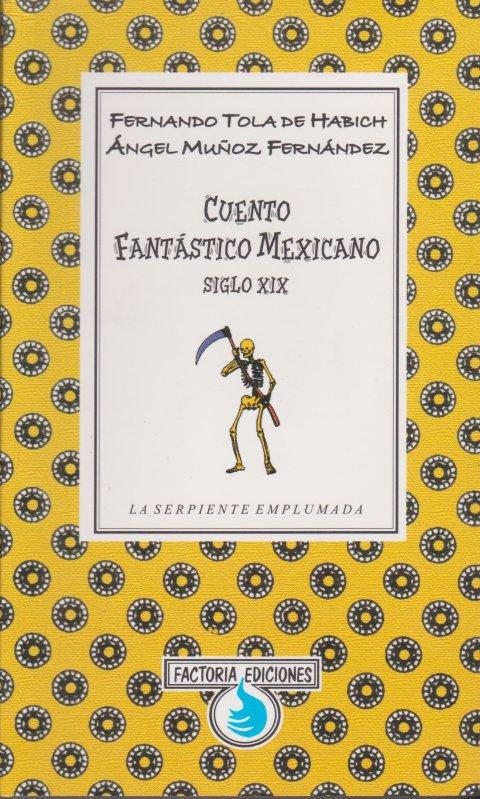 tola-fernando-y-muñoz-angel-cuento-fantastico-mexicano-siglo-xix