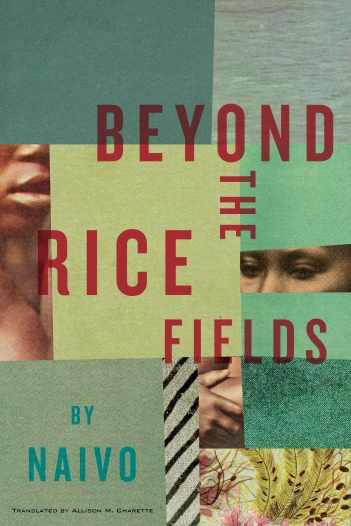 Beyond the Rice Fields, by Naivo - 9781632061317