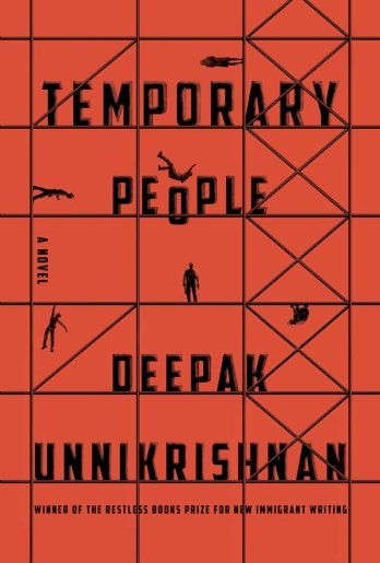 Temporary People, by Deepak Unnikrishnan - 9781632061423